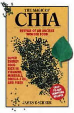 The Magic of Chia: Revival of an Ancient Food Wonder