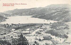 H60/ Nederland Colorado Postcard c1914 Barker Dam Homes Stores  28
