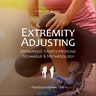 Extremity Adjusting Training Series - Chiropractic Orthopedic Sports Medicine