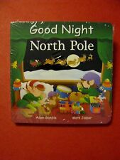 Good Night Our World: Good Night North Pole by Adam Gamble - NEW IN SHRINK WRAP
