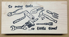Mounted Rubber Stamp, Humorous Stamps for Men, Fathers Day, So Many Tools, Tool