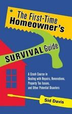 The First-Time Homeowner's Survival Guide: A Crash Course in Dealing with Repair