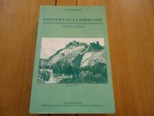 RARE NAISSANCE DE LA NORMANDIE FRANCOIS GUILLET ANNALES ARCHEOLOGIE PATRIMOINE