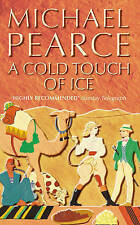 A Cold Touch of Ice (Mamur Zapt), Pearce, Michael, New Book