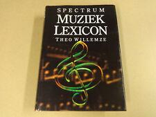 BOEK / SPECTRUM MUZIEK LEXICON (THEO WILLEMZE)