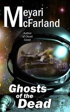 Ghosts of the Dead by Meyari McFarland (2014, Paperback, Large Type)
