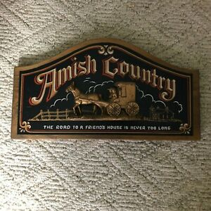 Vtg Amish Country 3D Wood Sign The Road To A Friends House Is Never Too Long A3