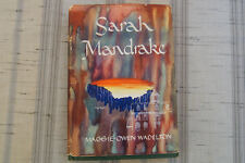 Sarah Mandrake by Maggie-Owen Wadelton 1946 Hard Cover 1st First Edition