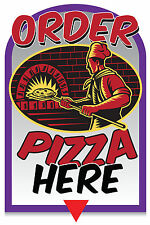 """ORDER PIZZA HERE 12""""x18"""" STORE RETAIL FOOD COUNTER SIGN"""
