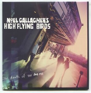 NOEL GALLAGHER'S HIGH FLYING BIRDS * THE DEATH OF YOU AND ME * CD * LIKE NEW