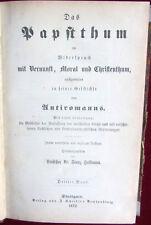 Antiromanus: el papstthum en contradicción con razón, la moral u. christenthum, 1872