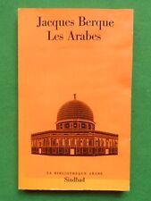 LES ARABES JACQUES BERQUE 1973 SINDBAD LANGUE CULTURE ISLAM