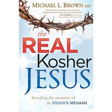 The Real KOSHER JESUS :  Book written by a MESSIANIC JEW!