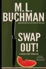 Swap Out!: By Buchman, M. L.