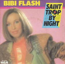 """7"""" 45 TOURS FRANCE BIBI FLASH """"Saint Trop By Night / Entre Plaisir Et Désir 1985"""
