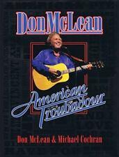Don Mclean - American Troubadour : Premium Autographed Biography by Don...