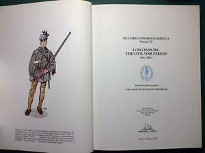 Military Uniforms in America Vol 3.The Civil War Period,1852-1867.John R. Elting