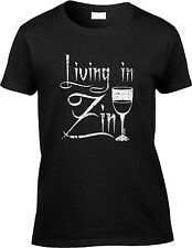 Living In Zin Wine Vino Humor Joke Funny Zinfandel Pun Parody Saying Womens Tee