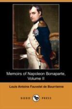 Memoirs of Napoleon Bonaparte, Volume II (Dodo Press) (Paperback or Softback)