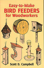 Easy-To-Make Bird Feeders for Woodworkers-12 classic&contemporary designs NEW PB