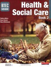 BTEC National Health and Social Care: Book 2: Student Book Bk. 2 (BTEC Nationa,