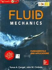 Fluid Mechanics Fundamentals and Applications by Yunus Cengel and John Cimbal...