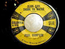 PAUL HAMPTON -Rockabilly 45 RPM - Slam Bam Thank Ya Ma'am / Live A Life Love