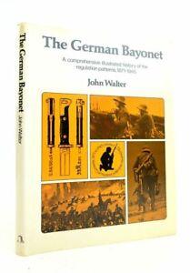 """""""THE GERMAN BAYONET - Walter, John"""""""