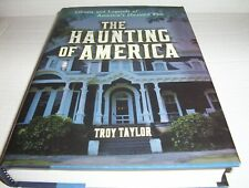 """""""The Haunting of America: Ghosts and Legends of America's Haunted Past"""" GHOSTS"""