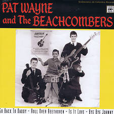 PAT WAYNE & BEACHCOMBERS - IS IT LOVE / GO BACK TO DADDY / BYE BYE JOHNNY + 1