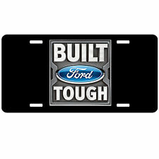 Ford Logo License Plate - Built Ford Tough - Custom License Plate Car Tag