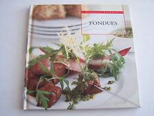 CUISINE FRIANDE , FONDUES . BEAU LIVRE . 64 PAGES .TRES BON ETAT .