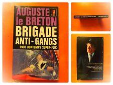Brigade Anti-Gangs.Paul Bontemps super-flic.Auguste le Breton.Policier le Masque