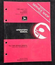 John Deere 108 111 Lawn Tractor Operators Manual Serial #120001 & Up Nice