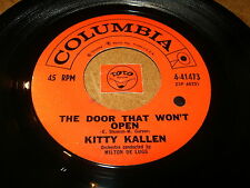 KITTY KALLEN - THE DOOR THAT WON'T OPEN - IF I   / LISTEN - ROCK GIRL POPCORN