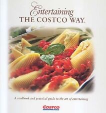 Entertaining the Costco Way by Pat Volchok