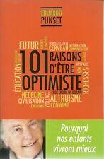 DEVELOPPEMENT PERSONNEL - PENSEE POSITIVE / 101 RAISONS D'ETRE OPTIMISTE  PUNSET