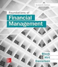 Foundations of Financial Management by Block, Stanley B., Hirt, Geoffrey A., Da