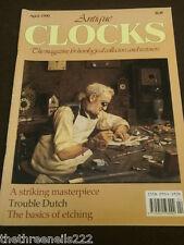 ANTIQUE CLOCKS - BASICS OF ETCHING - APRIL 1990