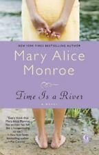 Time Is a River by Monroe, Mary Alice