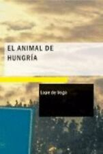 El Animal de Hungría (Spanish Edition)