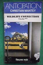 WILDLIFE CONNECTION TITCHT 3 CHRISTIAN MANTEY N 1219 FLEUVE NOIR ANTICIPATION