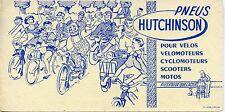 BUVARD PUBLICITAIRE / PNEU HUTCHINSON POUR VELO / MOTO / CYCLOMOTEUR