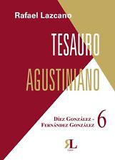 Tesauro Agustiniano. 6. Díez González - Fernández Díez