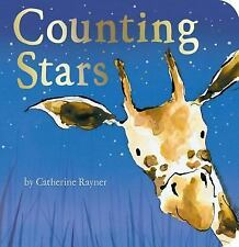 Counting Stars by Catherine Rayner (2016, Board Book)