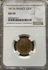 1813 A France GOLD 20 FRANC NAPOLEON NGC AU50