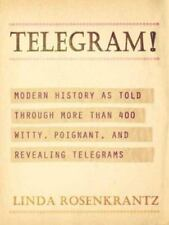 Telegram!: Modern History as Told Through More than 400 Witty