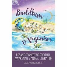 Buddhism and Veganism: Essays Connecting Spiritual Awak - Paperback / softback N