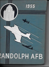 USAF RANDOLPH AIR FORCE BASE 3510th, 3511th, 3512th, ... 1955 YEARBOOK
