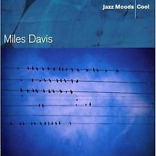 Miles Davis  - Jazz Moods Cool  -BRAND NEW AND SEALED CD